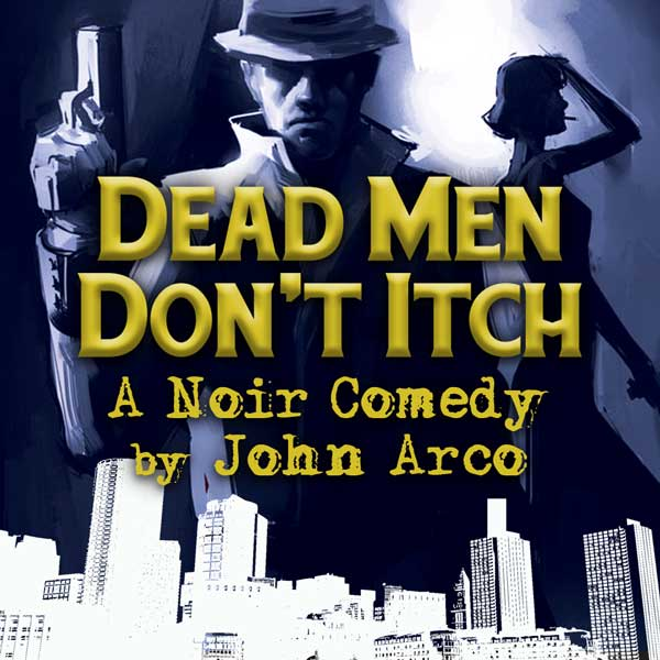 Dead Men Don't Itch