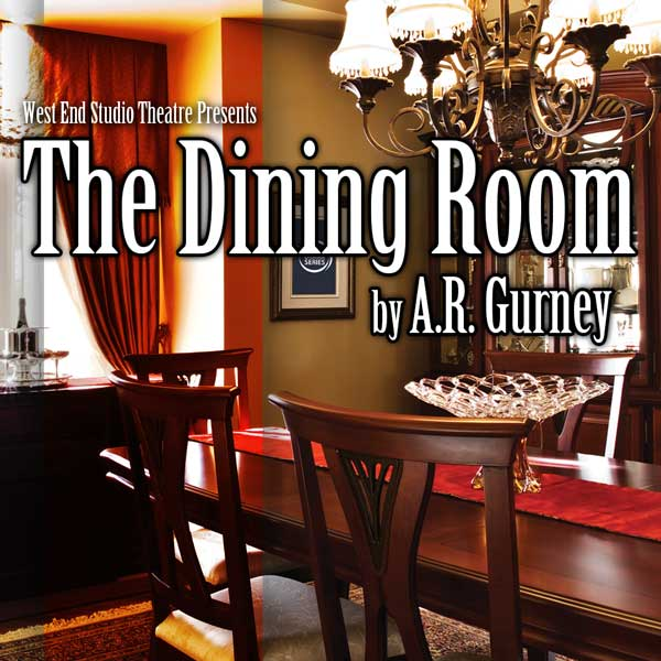 2017   2018 Season  The Dining Room. Oakville Drama Series